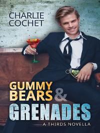 Cover Gummy Bears & Grenades