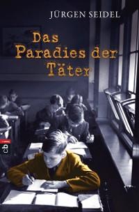 Cover Das Paradies der Täter