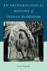 Cover Archaeological History of Indian Buddhism