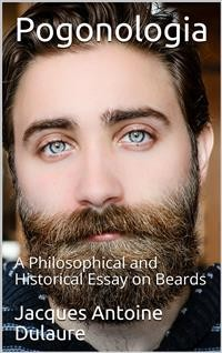 Cover Pogonologia / A Philosophical and Historical Essay on Beards