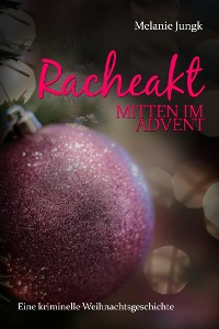 Cover Racheakt - mitten im Advent