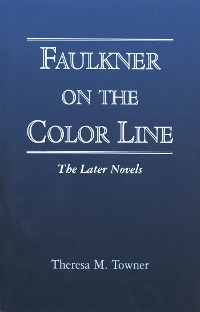 Cover Faulkner on the Color Line