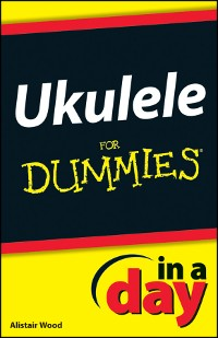 Cover Ukulele In A Day For Dummies