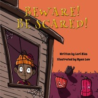 Cover Beware! Be Scared!