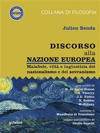 Cover Discorso alla nazione europea. Malafede, viltà e ingiustizia del nazionalismo e del sovranismo