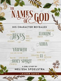 Cover The Names of God - Women's Bible Study Leader Guide