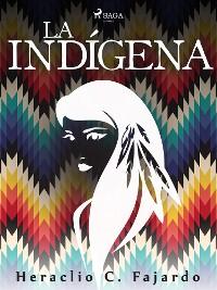 Cover La indígena