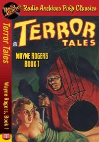 Cover Terror Tales - Wayne Rogers, Book 1