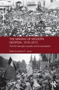 Cover Making of Modern Georgia, 1918-2012