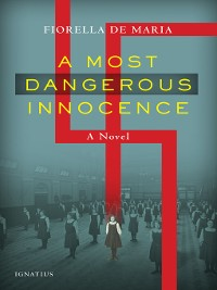 Cover A Most Dangerous Innocence