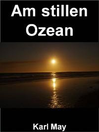 Cover Am stillen Ozean - 398 Seiten