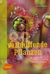 Cover 88 verblüffende Pflanzen