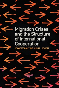 Cover Migration Crises and the Structure of International Cooperation