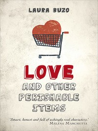 Cover Love and Other Perishable Items