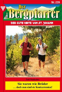 Cover Der Bergpfarrer 239 – Heimatroman