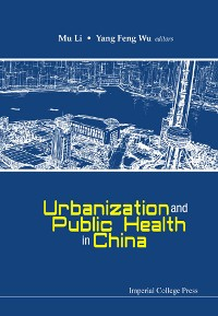 Cover Urbanization And Public Health In China