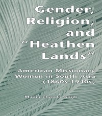 Cover Gender, Religion, and the Heathen Lands
