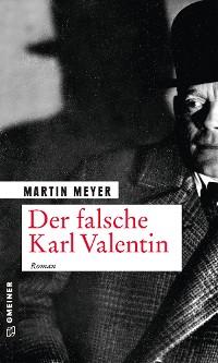 Cover Der falsche Karl Valentin