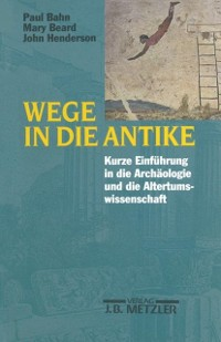 Cover Wege in die Antike