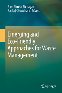 Cover Emerging and Eco-Friendly Approaches for Waste Management