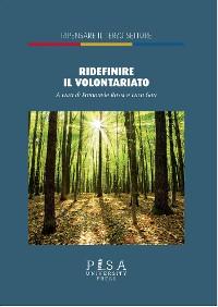 Cover Ridefinire il volontariato
