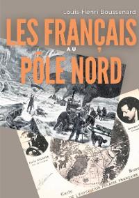Cover Les Français au Pôle nord