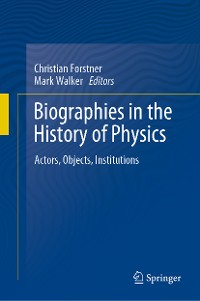 Cover Biographies in the History of Physics