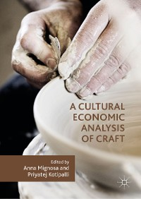 Cover A Cultural Economic Analysis of Craft