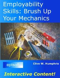Cover Employability Skills: Brush Up Your Mechanics