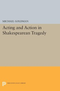 Cover Acting and Action in Shakespearean Tragedy