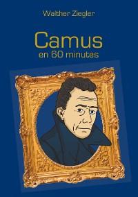 Cover Camus en 60 minutes