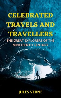 Cover Celebrated Travels and Travellers, Part 3