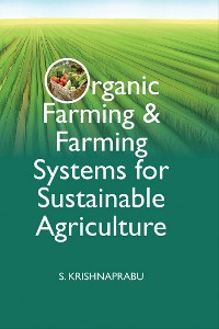 Cover Organic Farming And Farming Systems for Sustainable Agriculture