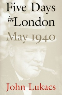 Cover Five Days in London, May 1940