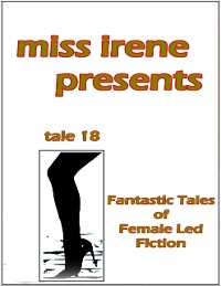 Cover Miss Irene Presents - Tale 18