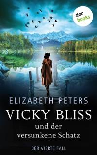 Cover Vicky Bliss und der versunkene Schatz - Der vierte Fall