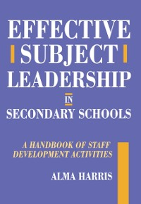 Cover Effective Subject Leadership in Secondary Schools