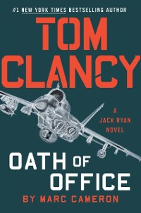 Cover Tom Clancy Oath of Office