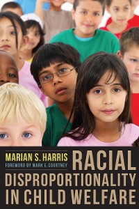Cover Racial Disproportionality in Child Welfare
