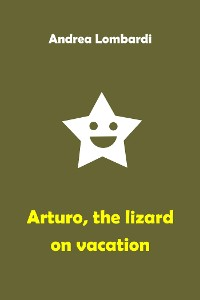 Cover Arturo, the lizard on vacation