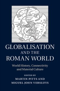 Cover Globalisation and the Roman World