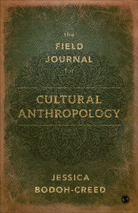 Cover The Field Journal for Cultural Anthropology