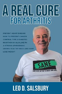 Cover A Real Cure for Arthritis