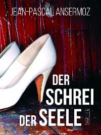 Cover Der Schrei der Seele