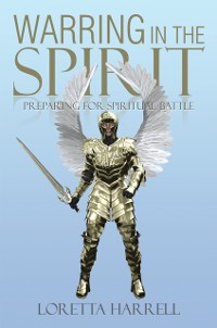 Cover Warring  in the Spirit