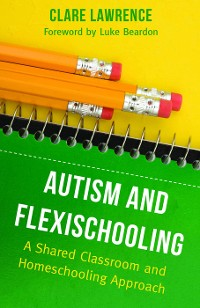 Cover Autism and Flexischooling