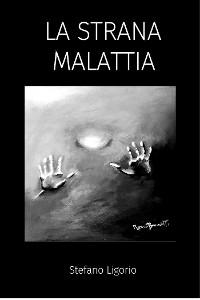 Cover La Strana Malattia