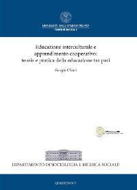 Cover Educazione Interculturale e apprendimento Cooperativo: teoria e pratica della educazione tra pari