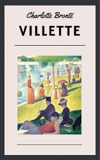 Cover Charlotte Brontë - Villette (Classic Books)