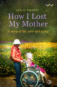 Cover How I Lost My Mother